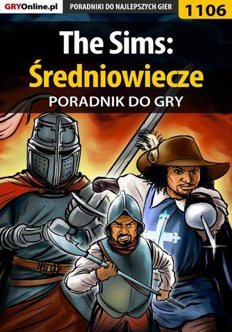 Okładka książki/ebooka The Sims: Średniowiecze - poradnik do gry
