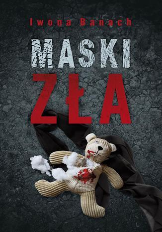 Okładka książki/ebooka Maski zła