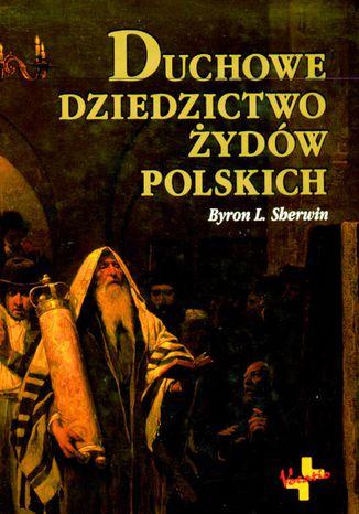 Okładka książki Duchowe dziedzictwo Żydów polskich
