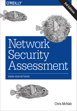 Okładka książki Network Security Assessment. Know Your Network. 3rd Edition