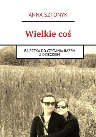Okładka książki/ebooka Wielkiecoś