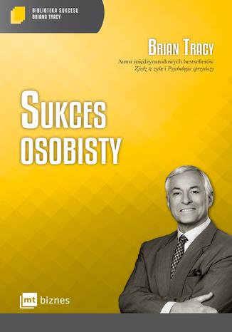 Okładka książki Sukces osobisty Biblioteka Sukcesu Briana Tracy