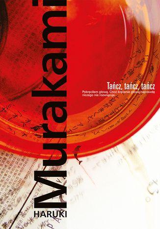 Okładka książki/ebooka Tańcz, tańcz, tańcz