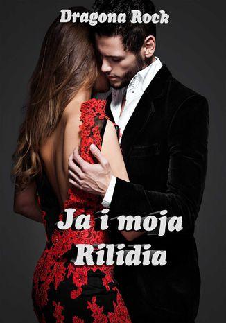 Okładka książki/ebooka Ja i moja Rilidia