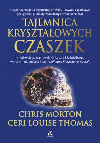 Okładka książki Tajemnica kryształowych czaszek