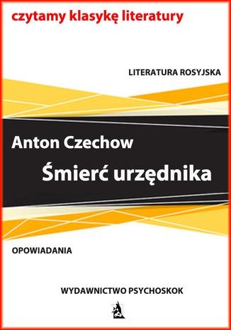 Okładka książki Czechow Śmierć urzędnika