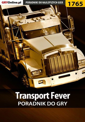 Okładka książki Transport Fever - poradnik do gry