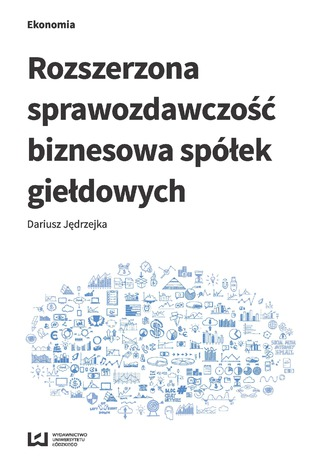 Okładka książki Rozszerzona sprawozdawczość biznesowa spółek giełdowych