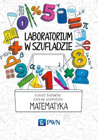 Okładka książki Laboratorium w szufladzie. Matematyka