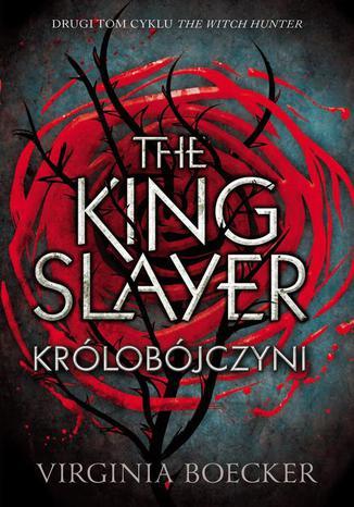 Okładka książki The King Slayer Królobójczyni