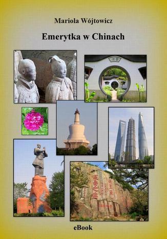 Okładka książki Emerytka w Chinach