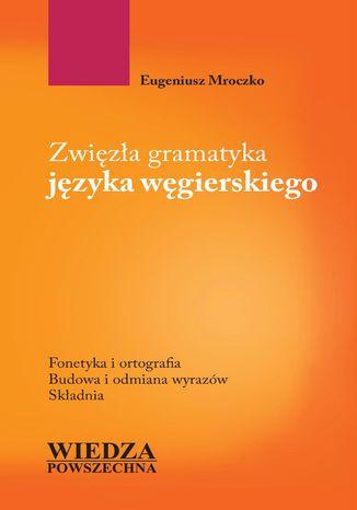 Okładka książki Zwięzła gramatyka języka węgierskiego