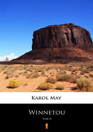 Okładka książki/ebooka Winnetou. Tom II