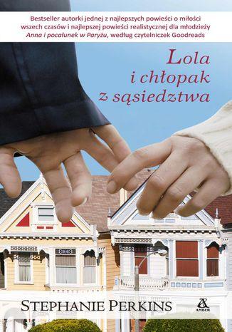 Okładka książki/ebooka Lola i chłopak z sąsiedztwa