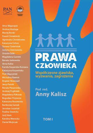 Okładka książki/ebooka Prawa człowieka. Współczesne zjawiska, wyzwania, zagrożenia. T.1