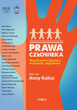 Okładka książki/ebooka Prawa człowieka. Współczesne zjawiska, wyzwania, zagrożenia. T.2