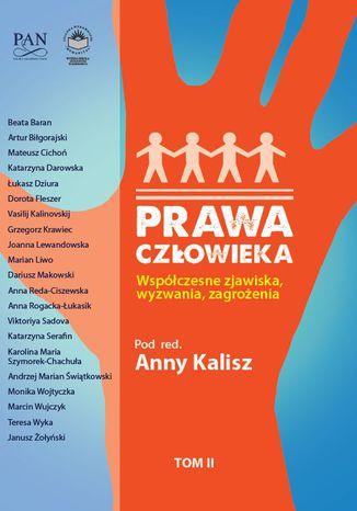 Okładka książki Prawa człowieka. Współczesne zjawiska, wyzwania, zagrożenia. T.2