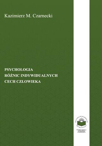 Okładka książki/ebooka Psychologia różnic indywidualnych cech człowieka