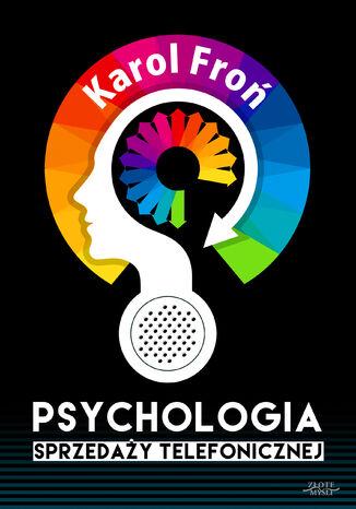 Okładka książki/ebooka Psychologia sprzedaży telefonicznej