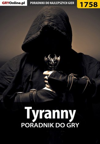 Okładka książki/ebooka Tyranny - poradnik do gry