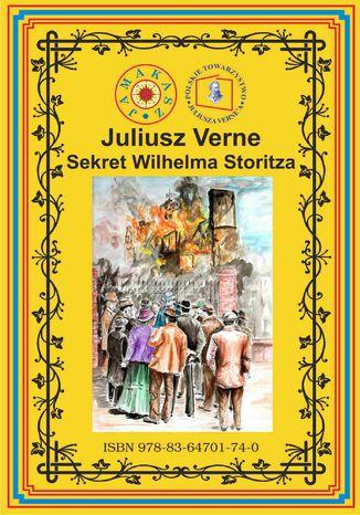 Okładka książki Sekret Wilhelma Storitza (wg rękopisu)