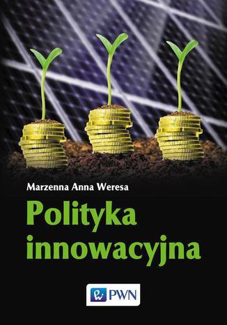 Okładka książki/ebooka Polityka innowacyjna