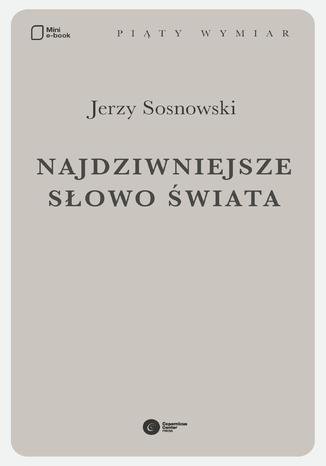 Okładka książki/ebooka Najdziwniejsze słowo świata