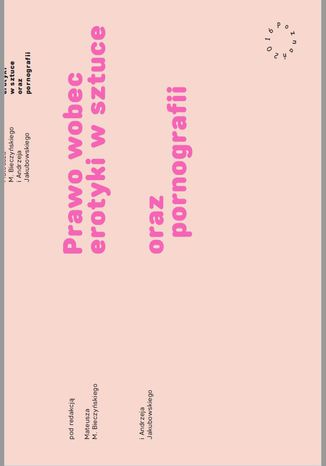 Okładka książki Prawo wobec erotyki w sztuce oraz pornografii
