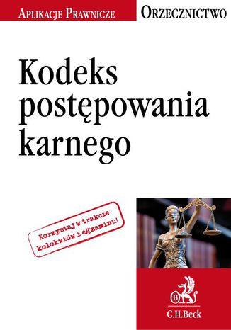 Okładka książki/ebooka Kodeks postępowania karnego. Orzecznictwo Aplikanta