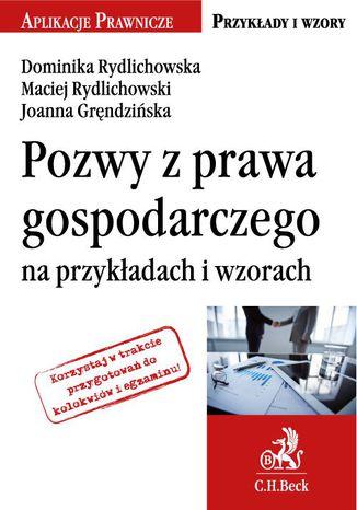 Okładka książki Pozwy z prawa gospodarczego na przykładach i wzorach