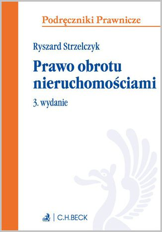 Okładka książki/ebooka Prawo obrotu nieruchomościami. Wydanie 3