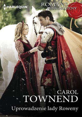 Okładka książki/ebooka Uprowadzenie lady Roweny