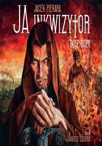 Okładka książki Ja, inkwizytor. Bicz Boży