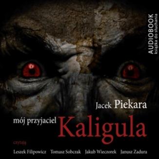 Okładka książki Mój przyjaciel Kaligula