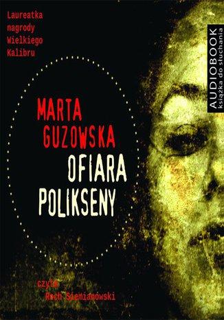 Okładka książki/ebooka Ofiara Polikseny