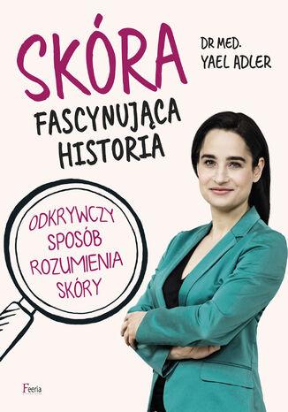 Okładka książki/ebooka Skóra. Fascynująca historia