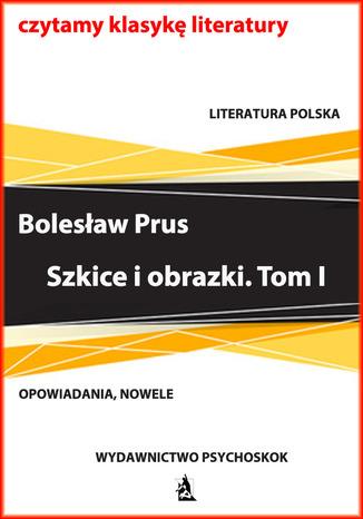 Okładka książki/ebooka Szkice i obrazki. Tom I