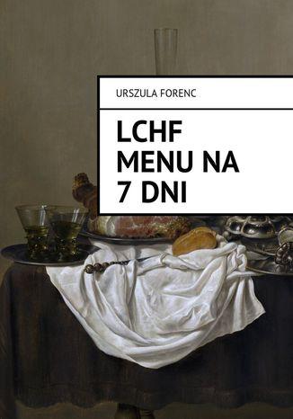 Okładka książki LCHF Menu na 7 dni