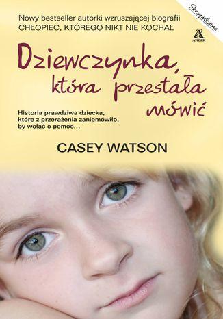 Okładka książki Dziewczynka, która przestała mówić