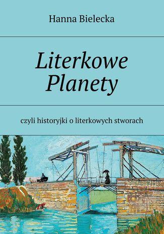 Okładka książki/ebooka Literkowe Planety
