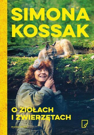 Okładka książki O ziołach i zwierzętach