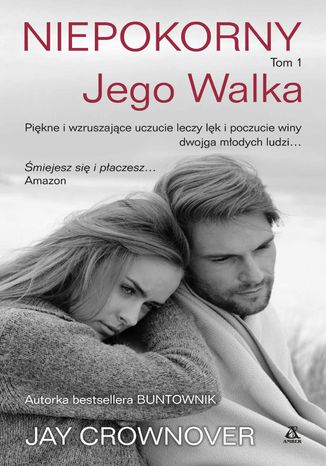 Okładka książki/ebooka Niepokorny. Tom 1. Jego walka