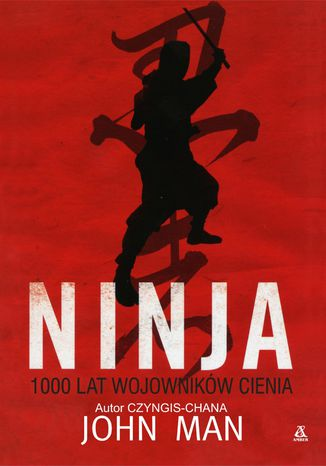 Okładka książki Ninja 1000 lat wojowników cienia