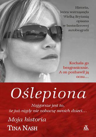 Okładka książki Oślepiona
