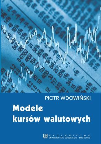 Okładka książki/ebooka Modele kursów walutowych