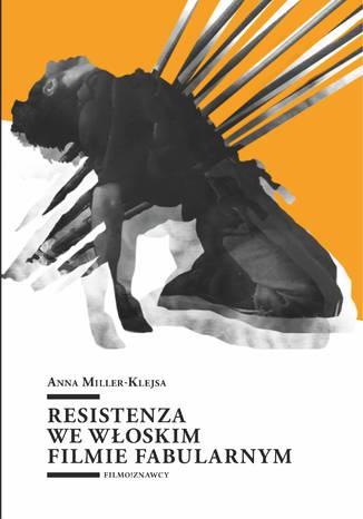Okładka książki Resistenza we włoskim filmie fabularnym