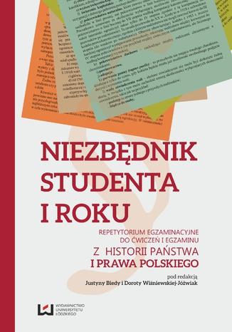Okładka książki Niezbędnik studenta I roku. Repetytorium egzaminacyjne do ćwiczeń i egzaminu z historii państwa i prawa polskiego
