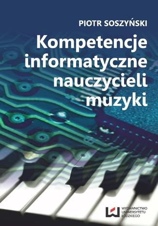 Kompetencje informatyczne nauczycieli muzyki