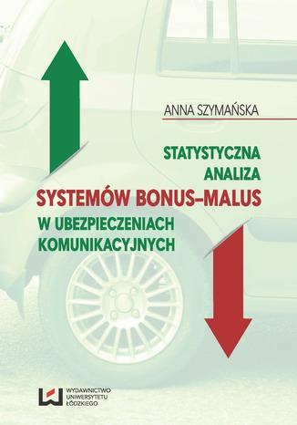Okładka książki Statystyczna analiza systemów bonus-malus w ubezpieczeniach komunikacyjnych
