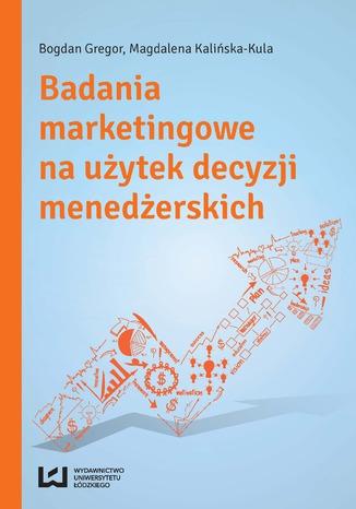 Okładka książki/ebooka Badania marketingowe na użytek decyzji menedżerskich